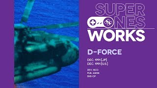 D-Force retrospective: Force manure | Super NES Works #028