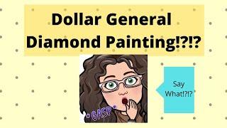 Dollar General Diamond Painting!!!!!!!!!!!