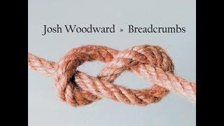 Swansong - Josh Woodward - Breadcrumbs -01- HD