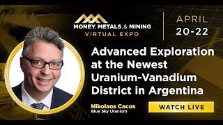 Advanced Exploration at the Newest Uranium-Vanadium District in Argentina