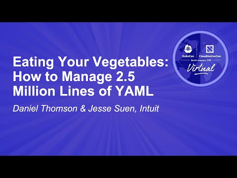 Image thumbnail for talk Eating Your Vegetables: How to Manage 2.5 Million Lines of YAML