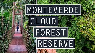 Monteverde Cloud Forest Reserve   Watch BEFORE You Go   Costa Rica