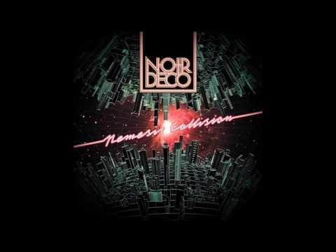 Noir Deco - Nemesis Collision