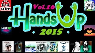 Hands Up Techno 2015 Mix #16 (Dj THT Special)
