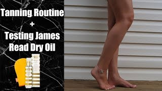 MY TANNING ROUTINE + TESTING JAMES READ DRY TANNING OIL - LITTLE MISS MAKEUP
