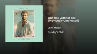 One Day Without You (Previously Unreleased)