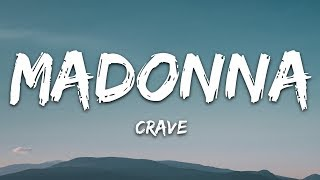 Madonna, Swae Lee   Crave (Lyrics)