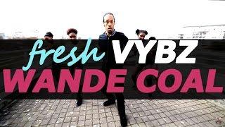 FRESH VYBZ / Wande coal ft. wizkid kpono / Dancehall choreo