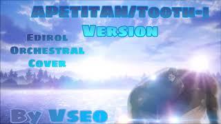 APETITAN/tooth-i version - Orchestral cover (Attack on Titan 3 season)