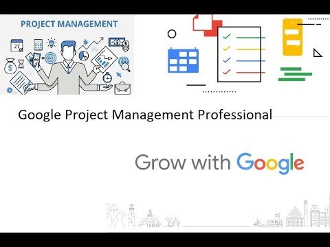 Google Project Management Professional Certificate | Grow with ...