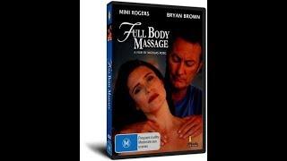 Полный массаж тела (Full Body Massage) (2020) Эротика Кино про любовь и ласку массажиста Романтика