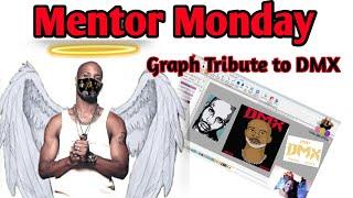 Mentor Monday: Dmx Graph Tribute