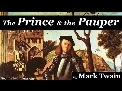 THE PRINCE AND THE PAUPER by Mark Twain - FULL AudioBook | Greatest Audio Books