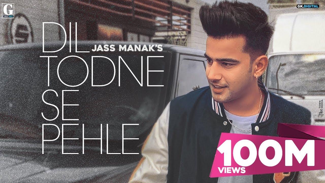 Dil Todne Se Pehle Lyrics in English - Jass Manak | Sharry Nexus