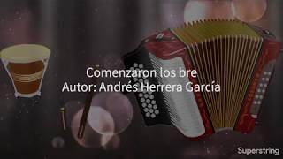 Andrés Herrera - Comenzaron Los Bre