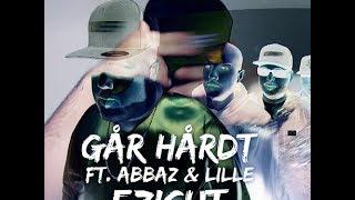 Ezi Cut (ft. Abbaz & Lille) - Går Hårdt