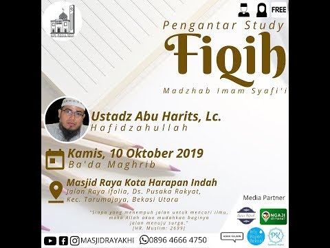 Pengantar Study Fiqh Madzhab Imam Syafi'i - Ustadz Abu Harits, Lc