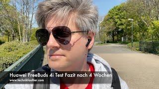 Huawei FreeBuds 4i Test Fazit nach 4 Wochen
