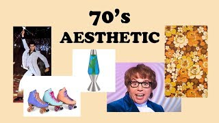 70's aesthetic // Find Your Aesthetic #12