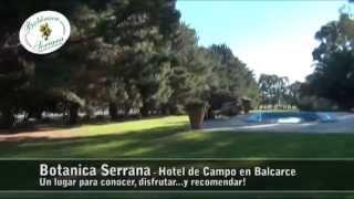 preview picture of video 'Botanica Serrana Hotel de Campo en Balcarce'
