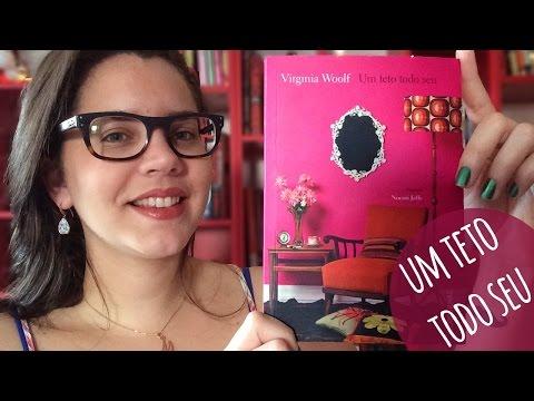 UM TETO TODO SEU, de Virginia Woolf | BOOK ADDICT