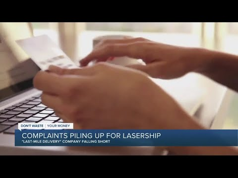 """Hundreds of complaints pile up about """"last-mile delivery"""" company LaserShip"""