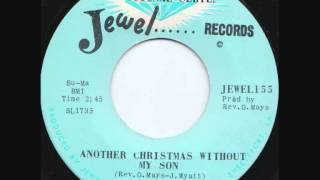 Rev. Oris May - Another Christmas Without My Son