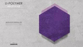 Li-Polymer - Mellifluous (Original Mix) [Juicebox Music]