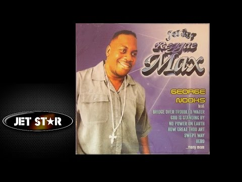 George Nooks – God Is Always There For Me | Reggae Max
