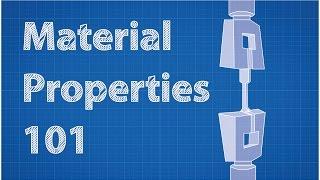 Material Properties 101