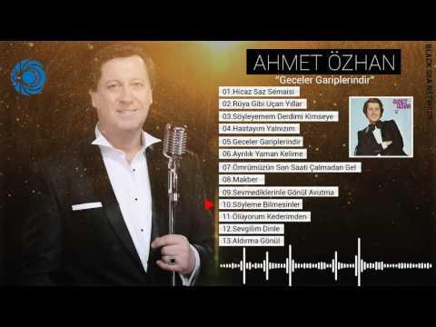 Ahmet Özhan | Söyleme Bilmesinler