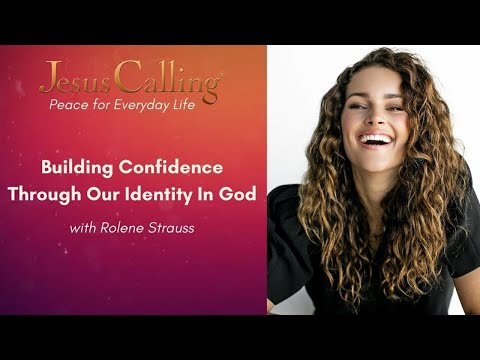 Building Confidence Through Our Identity in God