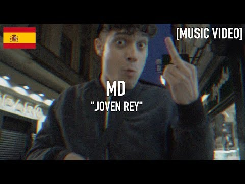 MD - Joven Rey ( Prod. by @frainstrumentos ) [ Music Video ]