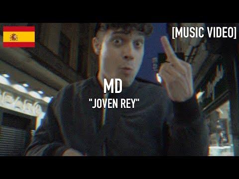 MD - Joven Rey ( Prod. by @frainstrumentos ) [ Music Video ]