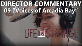 "(Part 9 of 9) Life Is Strange Director Commentary ""Voices of Arcadia Bay"""