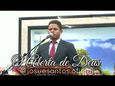 O ALERTA DE DEUS - Josué Santos