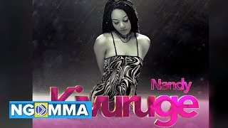 Nandy    Kivuruge (Official Audio)