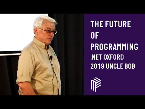 The Future of Programming - .NET Oxford - April 2019