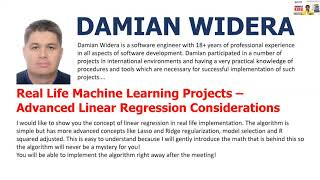 Real Life Machine Learning Projects – Advanced Linear Regression Considerations by Damian Widera