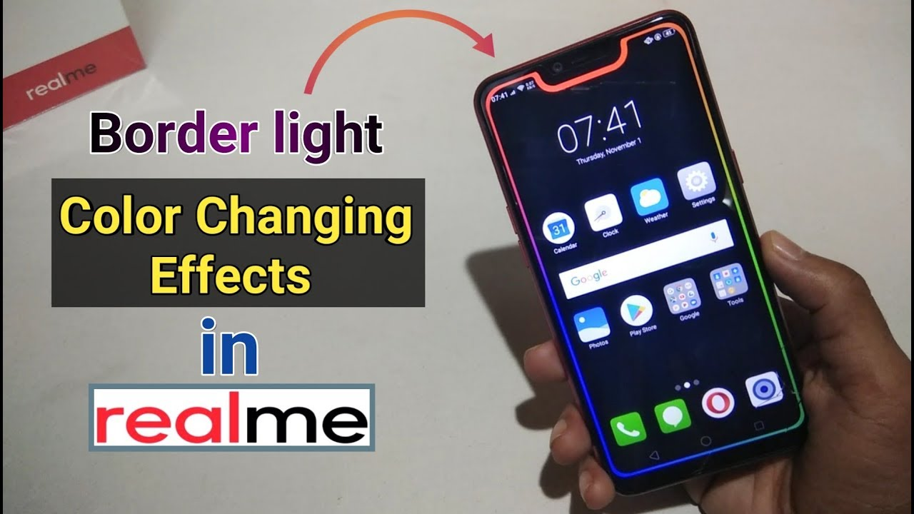Borderlight Color Changing Effects in RealMe & Notch Display
