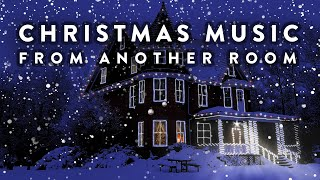 Christmas Music From Another Room - Relaxing Snow and Christmas Lights Ambience