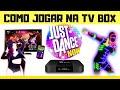 Just Dance Now Na Tv Box Dance Sozinho Com A Familia Ou