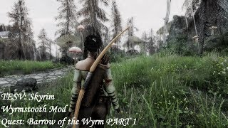 Wyrmstooth Mod - Quest Barrow of the Wyrm PART 1