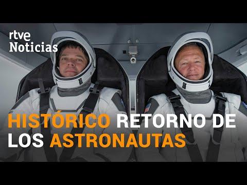 La NAVE de la NASA y SpaceX regresa a la TIERRA desde la ESTACIÓN ESPACIAL INTERNACIONAL | RTVE