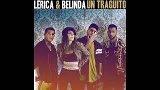 Lerica, Belinda   Un Traguito [REMIX EDIT] (Dj Nev Rmx)