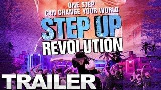 Step Up: Revolution - Trailer