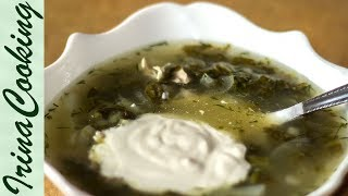 СУП ИЗ ЩАВЕЛЯ - рецепт | How to Cook a Sorrel Soup (Green Shchi)