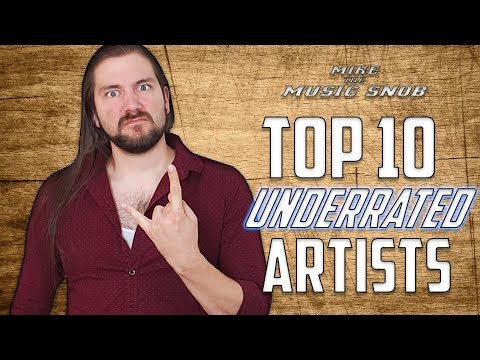 Top 10 UNDERRATED Artists | Mike The Music Snob
