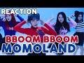 [MV] MOMOLAND (모모랜드) _ BBoom BBoom (뿜뿜) Reaction