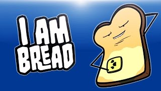Delirious Plays I Am Bread! (Trying to make toast)